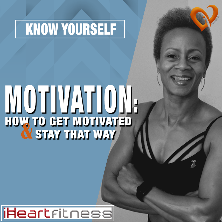 How to get motivated and stay that way