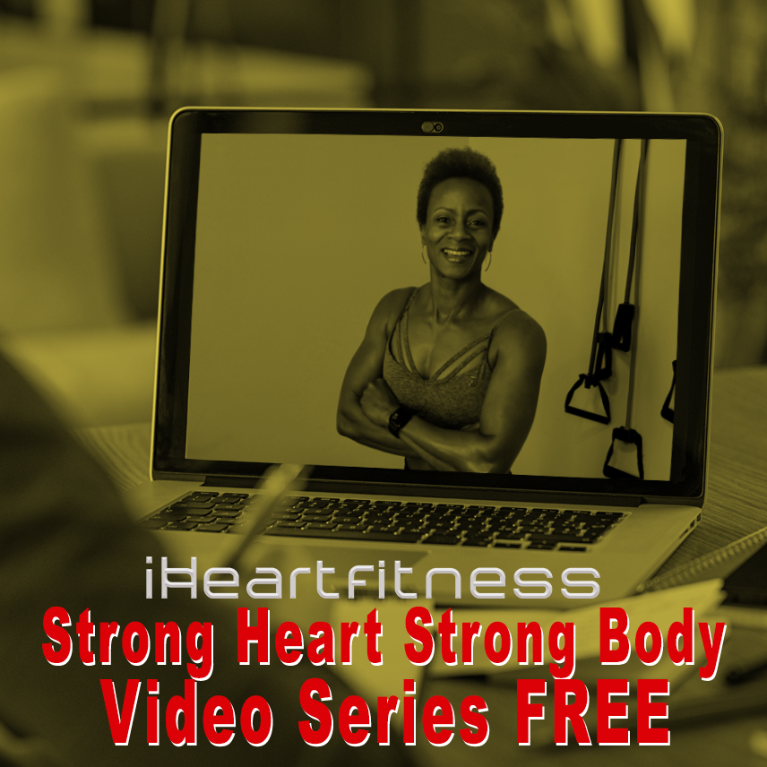 iHeart Fitness' Free Strong Heart Strong Body Video Series